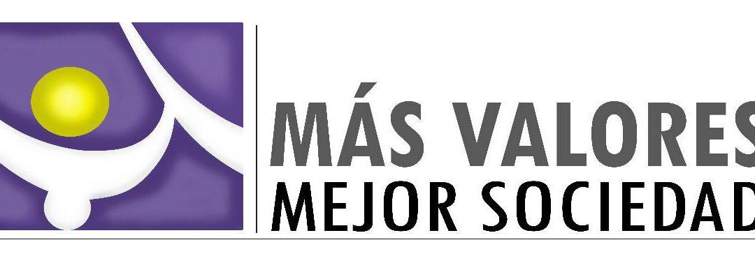 MÁS VALORES MEJOR SOCIEDAD